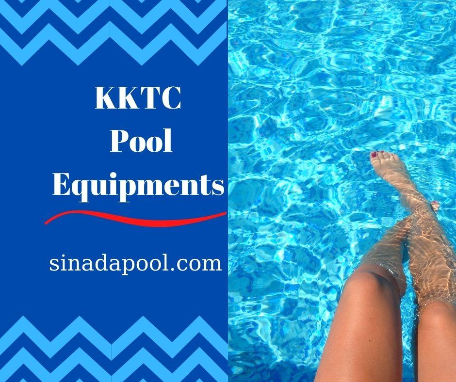 KKTC Pool Equipments